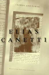 Crowds and Power | Elias Canetti |