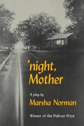 'Night, Mother | Marsha Norman |