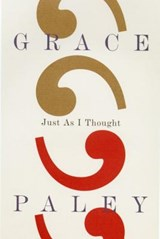 Just as I Thought | Grace Paley |