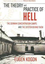 The Theory And Practice of Hell | Eugen Kogon |