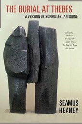 The Burial at Thebes | Seamus Heaney |