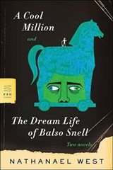 A Cool Million And The Dream Life of Balso Snell | Nathanael West |