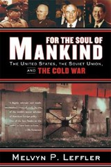 For the Soul of Mankind | Melvyn P. Leffler |