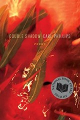 Double Shadow | Carl Phillips |