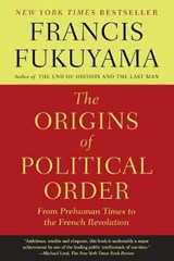 The Origins of Political Order | Francis Fukuyama |