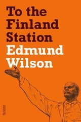 To the Finland Station | Edmund Wilson |