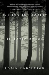 Sailing the Forest | Robin Robertson |