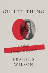 Guilty Thing | Frances Wilson |
