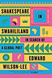 Shakespeare in Swahililand | Edward Wilson-Lee |