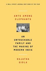 Ants Among Elephants | Sujatha Gidla |