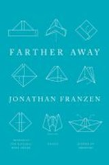 Farther Away | Jonathan Franzen |