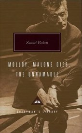 Molloy, Malone Dies, the Unnamable | Samuel Beckett |