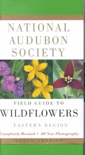 National Audubon Society Field Guide to North American Wildflowers