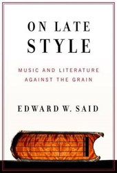 On Late Style | Edward W. Said |
