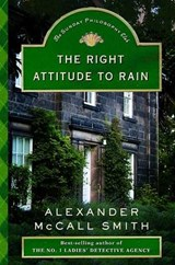 The Right Attitude to Rain | Alexander Mccall Smith |
