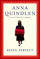 Being Perfect | Anna Quindlen |