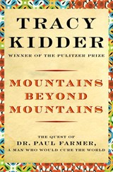 Mountains Beyond Mountains | Tracy Kidder |