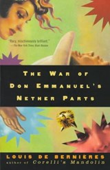 The War of Don Emmanuel's Nether Parts | Louis De Bernières |