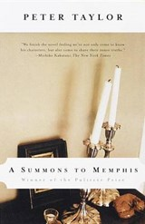 A Summons to Memphis | Peter Taylor |