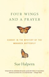 Four Wings and a Prayer | Sue Halpern |