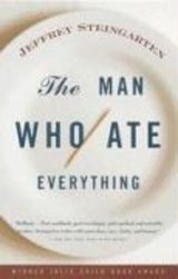 The Man Who Ate Everything | Jeffrey Steingarten |