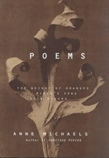 Poems | Anne Michaels |