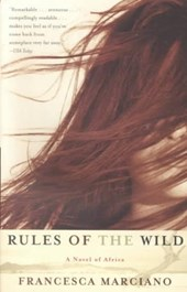Rules of the Wild | Francesca Marciano |