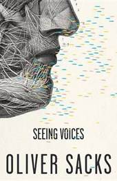 Seeing Voices | Oliver Sacks |