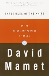 Three Uses of the Knife | David Mamet |