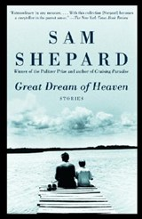 Great Dream of Heaven | Sam Shepard |