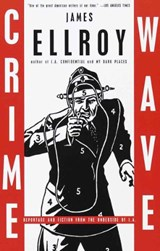 Crime Wave | James Ellroy |