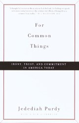 For Common Things | Jedediah Purdy |