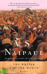 The Writer and the World | V. S. Naipaul & Pankaj Mishra |