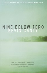 Nine Below Zero | Kevin Canty |