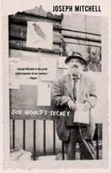 Joe Gould's Secret | Joseph Mitchell |
