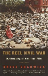 The Reel Civil War | Bruce Chadwick |