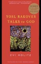 Yosl Rakover Talks to God | Zvi Kolitz |