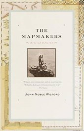 The Mapmakers | John Noble Wilford |