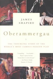 Oberammergau | James Shapiro |