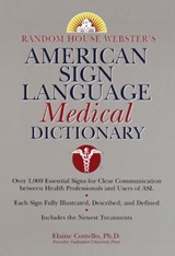 Random House Webster's American Sign Language Medical Dictionary | Elaine Costello |