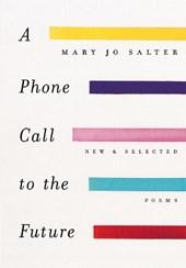 Phone Call to the Future