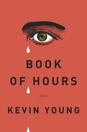 Book of Hours | Kevin Young |