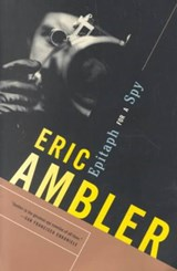 Epitaph for a Spy | Eric Ambler |