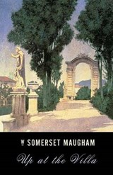 Up at the Villa | W. Somerset Maugham |