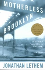 Motherless Brooklyn | Jonathan Lethem |