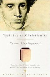 Training in Christianity | Soren Kierkegaard |