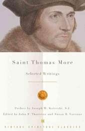 Saint Thomas More | More, Thomas, Sir, Saint & John F. Thornton |