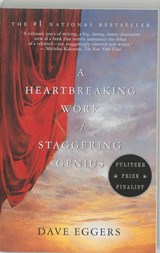Heartbreaking work of staggering genius | Dave Eggers |