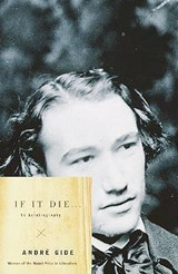 If It Die . . . | Andre Gide |