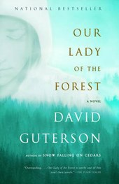 Our Lady of the Forest | David Guterson |